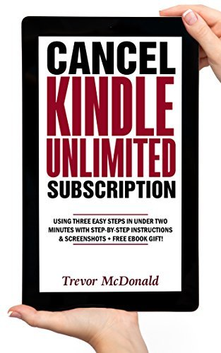Everything You Need to Know on How to Cancel Kindle