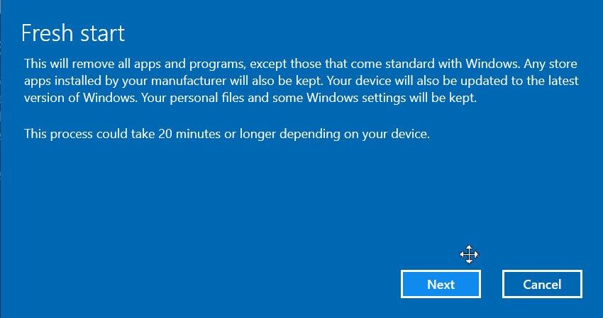 In Windows 10, use Fresh Start or Fresh Installation
