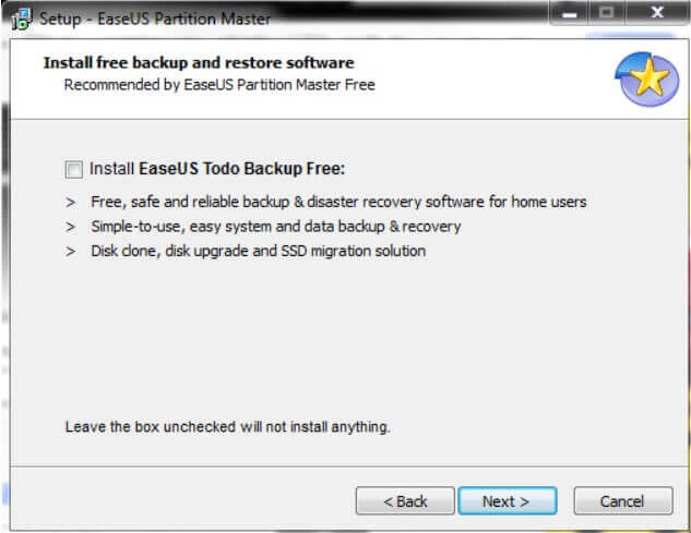remove the check mark from the Install EASEUS Todo Backup Free box .