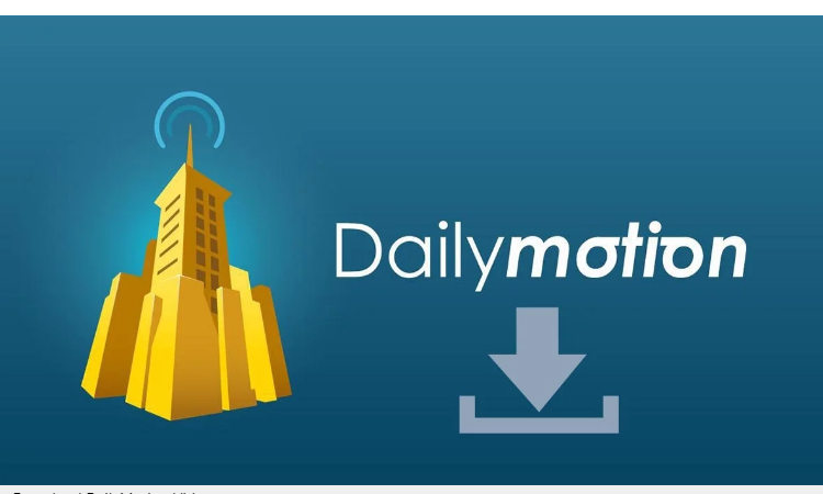This is how you can download DailyMotion videos best options free and legal