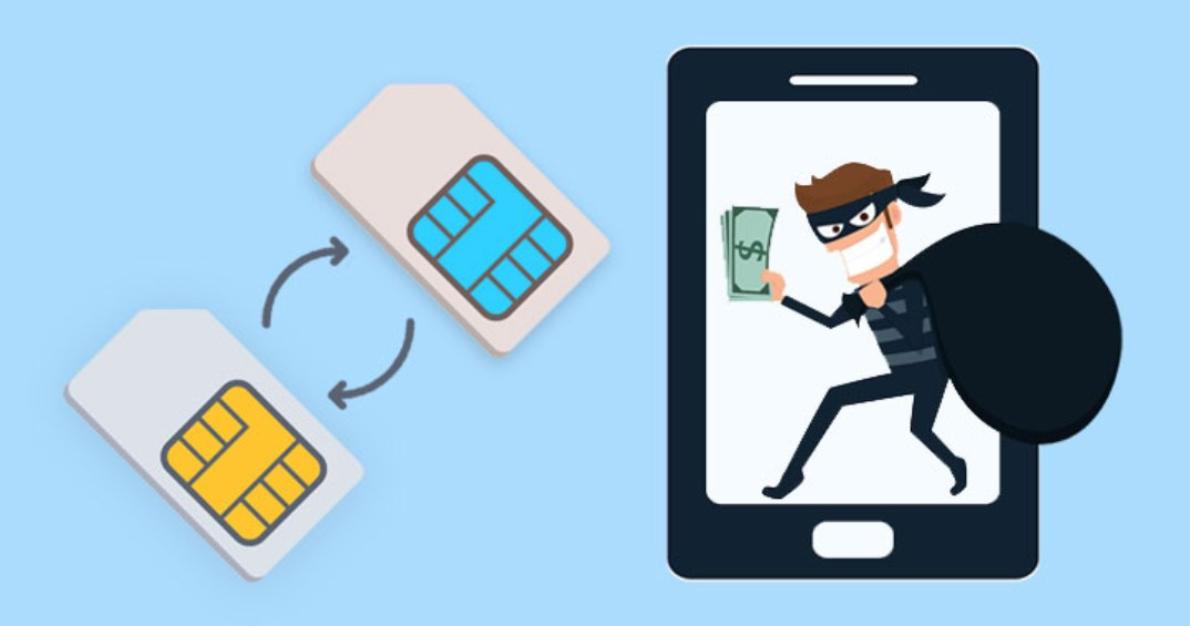 What is SIM swapping and why you should be careful