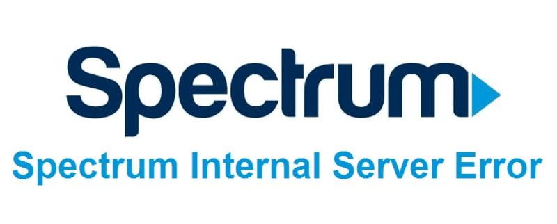 How to Fix Spectrum Internal Server Error